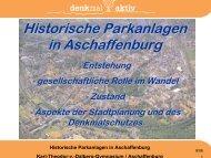 Historische Parkanlagen in Aschaffenburg - Dalberg Gymnasium