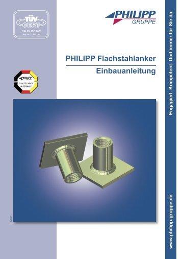 PHILIPP Flachstahlanker Einbauanleitung - PHILIPP Gruppe