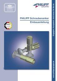 PHILIPP Schraubenanker Einbauanleitung - PHILIPP Gruppe