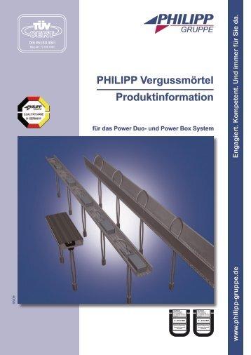 PHILIPP Vergussmörtel Produktinformation - PHILIPP Gruppe