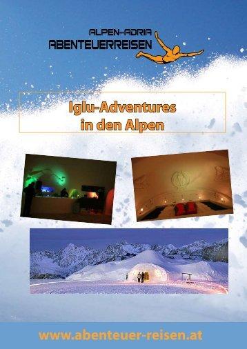 Iglu-Adventures in den Alpen - Alpen-Adria Abenteuerreisen