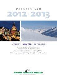 HERBST . WINTER .  FRÃœHJAHR - Grimm Touristik