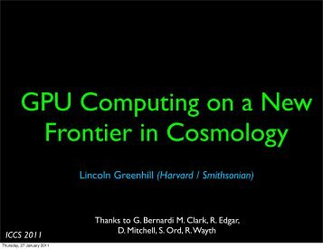 GPU Computing on a New Frontier in Cosmology - ICCS