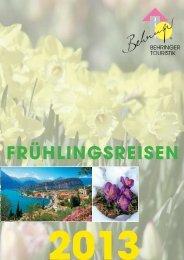 FRÃœHLINGSREISEN - Behringer  Touristik