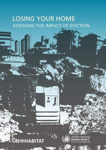 Losing Your Home: Assessing the Impact of Eviction - UN-Habitat