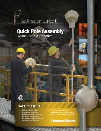 Quick Pole Assembly Quick, Safe & Effective