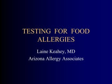 TESTING FOR FOOD ALLERGIES - Phoenixallergynetwork.org