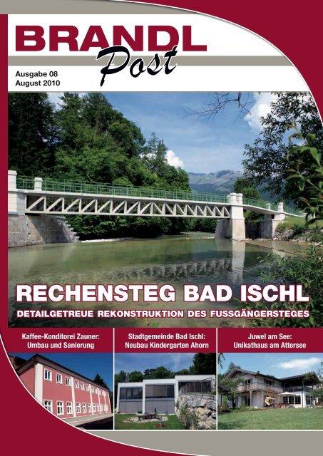 Rechensteg, Bad Ischl - Brandl-Bau
