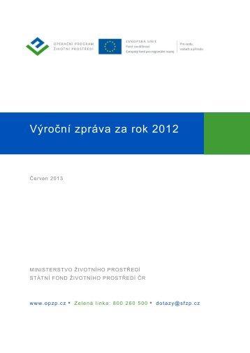 Výroční zpráva OPŽP za rok 2012 včetně příloh - Operační program ...