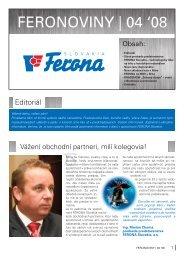 FERONOVINY | 04 '08 - FERONA Slovakia, as