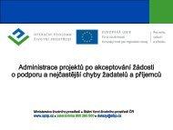 Administrace projektů po akceptování žádosti o podporu a ...