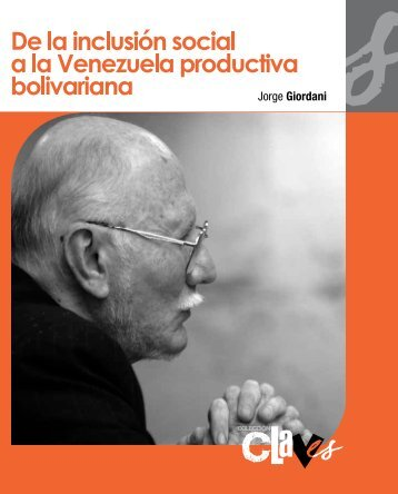 De la Inclusión social a la Venezuela Productiva Bolivariana - MinCI