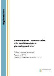 Placeringsmönster i samhällsvård för barn - FoU Västernorrland