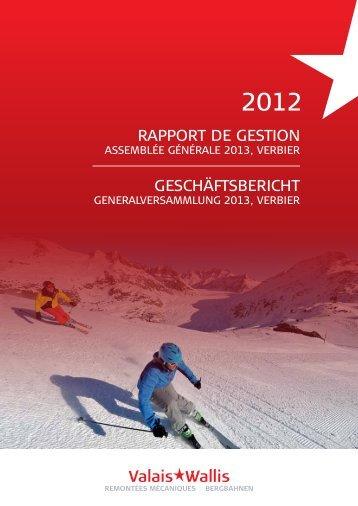 RappoRt de Gestion GeschäftsbeRicht - Walliser Bergbahnen