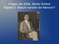 Fragen der Ethik, Moritz Schlick Kapitel II: Warum handelt ... - Ge.ch