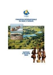 Rapport d'actvité 2004 - Fondation Internationale du Banc d'Arguin