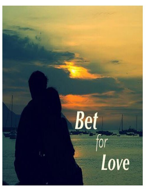 Bet for Love