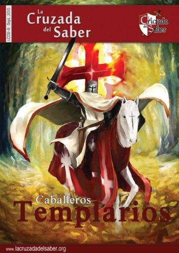 Los Caballeros Templarios - La Cruzada del Saber