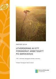 Utvärdering av ett förändrat arbetssätt på servicehus - FoU ...