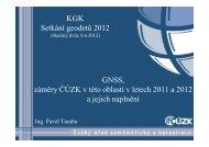 GNSS, záměry ČÚZK v této oblasti v letech 2011 a 2012 a jejich ...