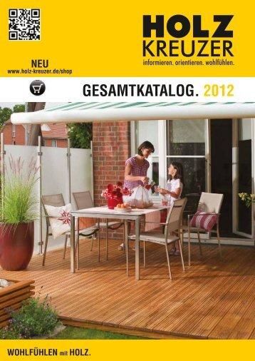 GESAMTKATALOG. 2012 - Holz Kreuzer