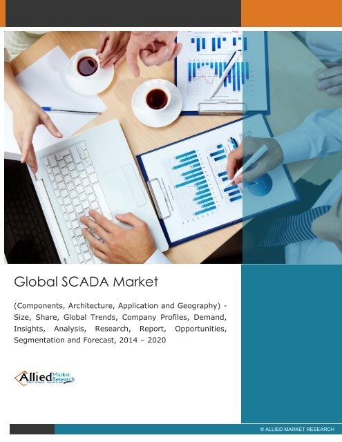 Global SCADA Market (Components, Architecture, Application