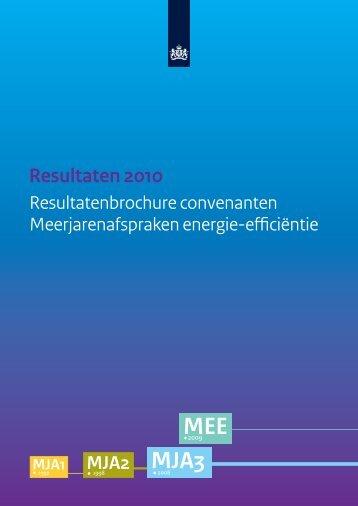 Resultatenbrochure 2010 convenanten ... - Rijksoverheid.nl