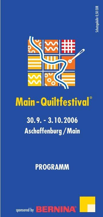 Das einzigartige Main - Main-Quiltfestival