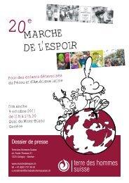 Dossier 20 e Marche de l'espoir / octobre 2011 - Terre des Hommes ...