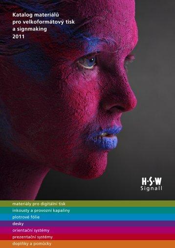 Katalog materiálů pro velkoformátový tisk a ... - HSW signall