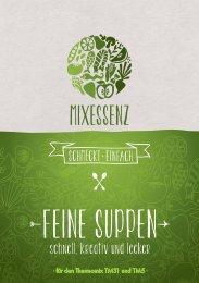 MIXESSENZ - Feine Suppen - schnell, kreativ und lecker für den Thermomix TM31 und TM5