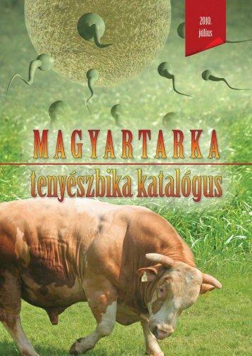 2010. július - Magyartarka Tenyésztők Egyesülete