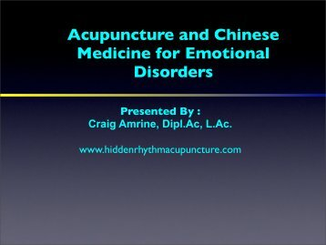 Acupuncture And Chinese Medicine For Emotional Disorders