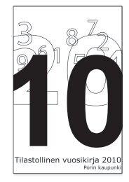 Tilastollinen vuosikirja 2010 - Pori
