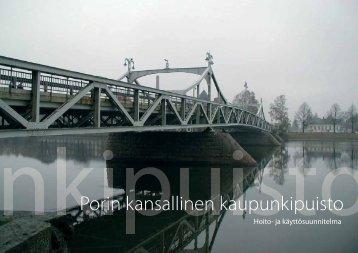 Porin kansallinen kaupunkipuisto - hoito- ja käyttösuunnitelma