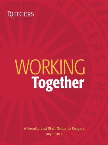 Together A Faculty and Staff Guide to Rutgers - University Relations