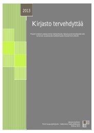Kirjasto tervehdyttää - raportti - Pori