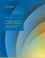 Integrate. transform. Harmonize. Manage. - Liaison Technologies