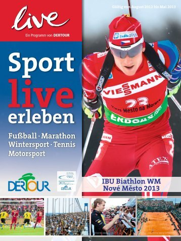 DERTOUR - live: Sport live erleben - Winter 2012/2013
