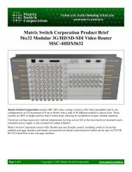 Matrix Switch Corporation Product Brief 56x32 Modular 3G/HD/SD ...