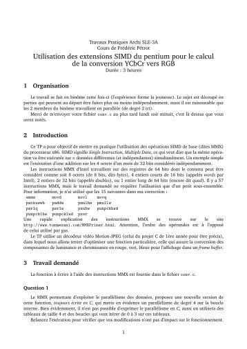 Utilisation des extensions SIMD du pentium pour le calcul ... - Ensiwiki