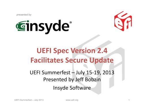 UEFI Spec Version 2 4 Facilitates Secure Update
