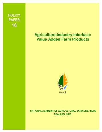 Agriculture-Industry Interface: Value Added Farm Products - National ...
