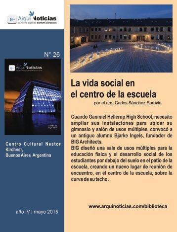 La vida social en el centro de la escuela por el arq. Carlos Sánchez Saravia