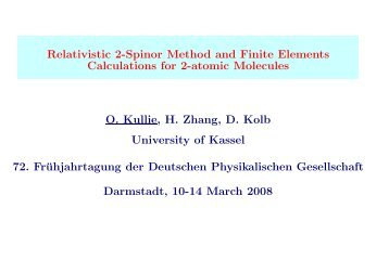 Relativistic 2-Spinor Method and Finite Elements ... - Physik