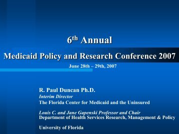 FHIS Research Overview - Florida Center for Medicaid and the ...