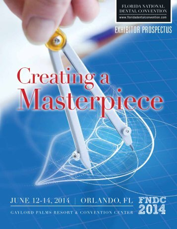 FNDC2014 Exhibitor Prospectus - Florida National Dental Convention