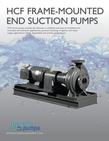 HCF FRAME-MOUNTED END SUCTION PUMPS - Hydroflo Pumps