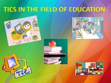 TICS IN THE FIELD OF EDUCATION