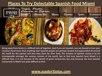 Places To Try Delectable Spanish Food Miami